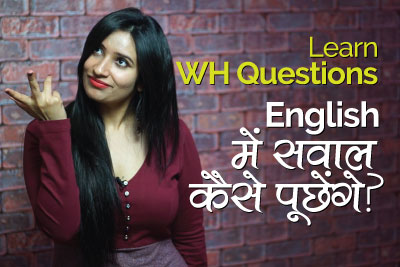 Wh questions - Improve your English speaking