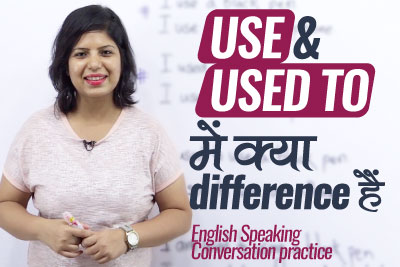 English speaking classes online - Use & Used to