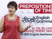Prepositions of Time – English Grammar Lesson in Hindi