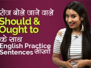 English Speaking Practice Sentences with Should & Ought to