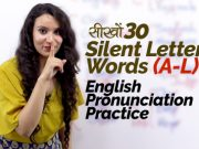 English Pronunciation Practice for 30 Silent Letter Words (A-L)