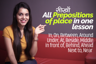 Learn All Prepositions of Place in one English Grammar Lesson with Translation in Hindi and example sentences for practice.