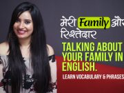 Talking About Your Family in English – Learn English through Hindi | Speak English Fluently & Confidently