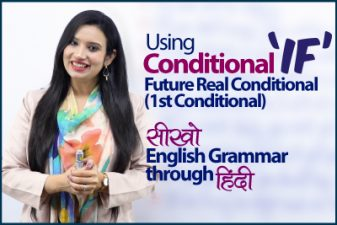 The Conditional 'IF' – English Sentences with First conditional