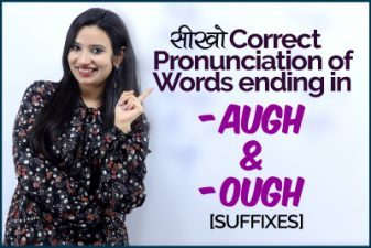 Learn Correct English Pronunciation of words ending in -OUGH & -AUGH
