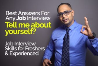 How to answer the question 'Tell me something about your self' in a job interview?