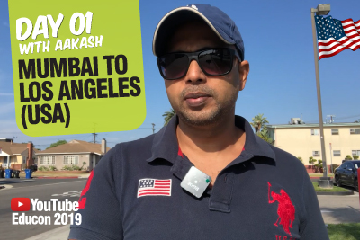 Mumbai To Los Angeles #Day 01 | Travel With Aakash For YouTube EduCon | Learn English With Aakash