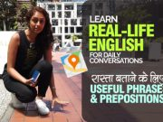 Learn Real-Life English For Daily Conversations | Useful Phrases & Prepositions Of Place