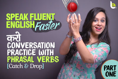 Speak Fluent English Faster | English Conversation Practice With Phrasal Verbs | Learn English Through Hindi With Jenny