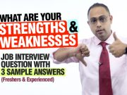 What Are Your Strengths & Weaknesses? 3 Best Sample Answers For This Common Job Interview Question.