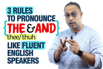 How To Pronounce Common English Words 'The' & 'And' Fluently Like Fluent English Speakers? Improve Your Pronunciation