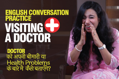 English Conversation Practice - Visiting A Doctor | Health & Illness Vocabulary & Phrases