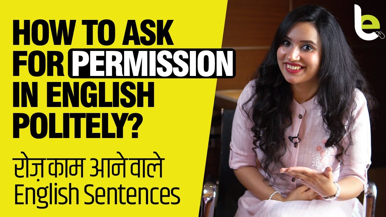 How To Ask For Permission In English Polite? Learn Polite English Phrases & Sentences