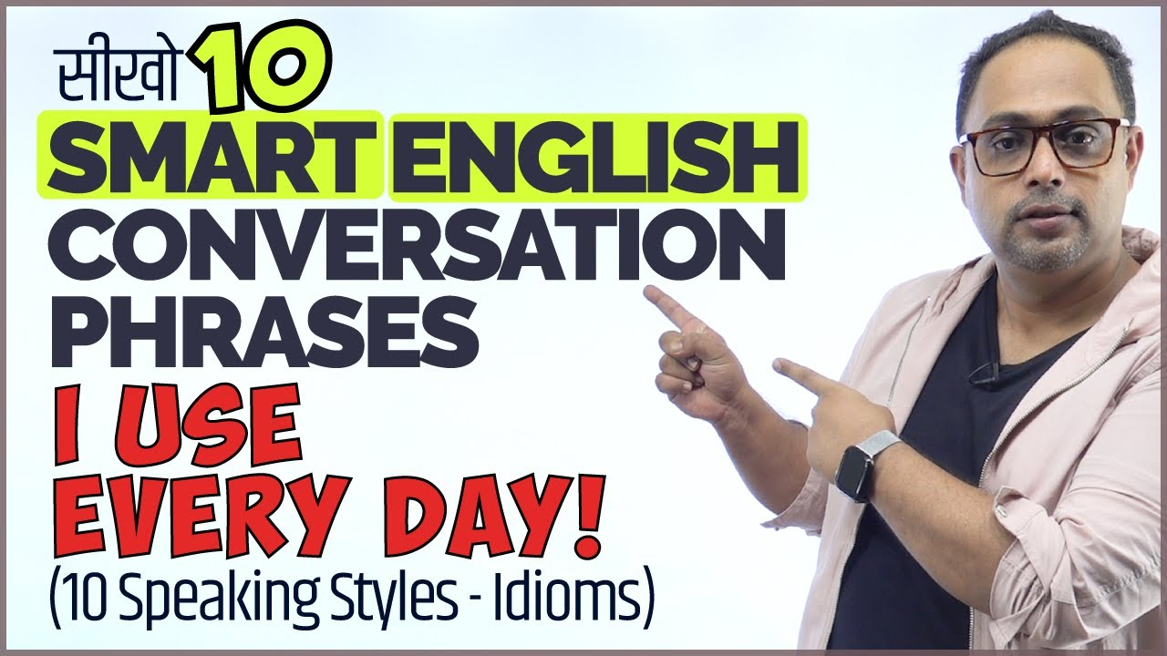10 English Idioms To Ace Your English Speaking Style!