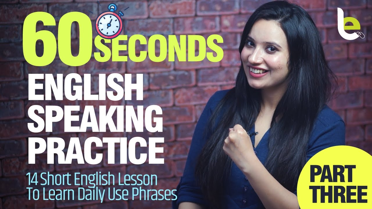 60 Seconds – English Speaking Practice | Daily Used English Idioms – Part 3
