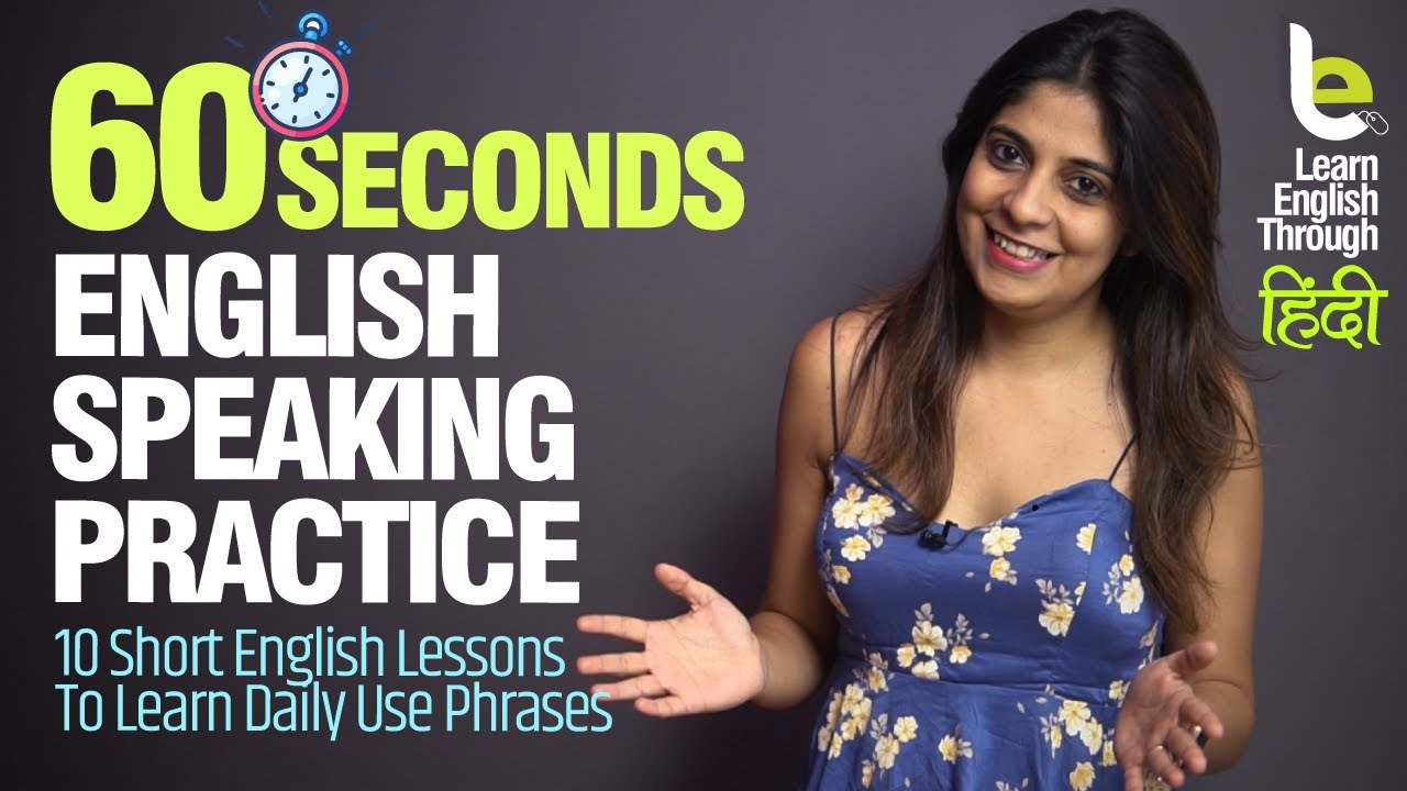 60 Seconds English Speaking Practice With Niharika – Short & Smart (1 Min) Lessons