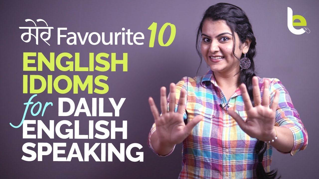 10 Interesting English Idioms For Daily English Speaking