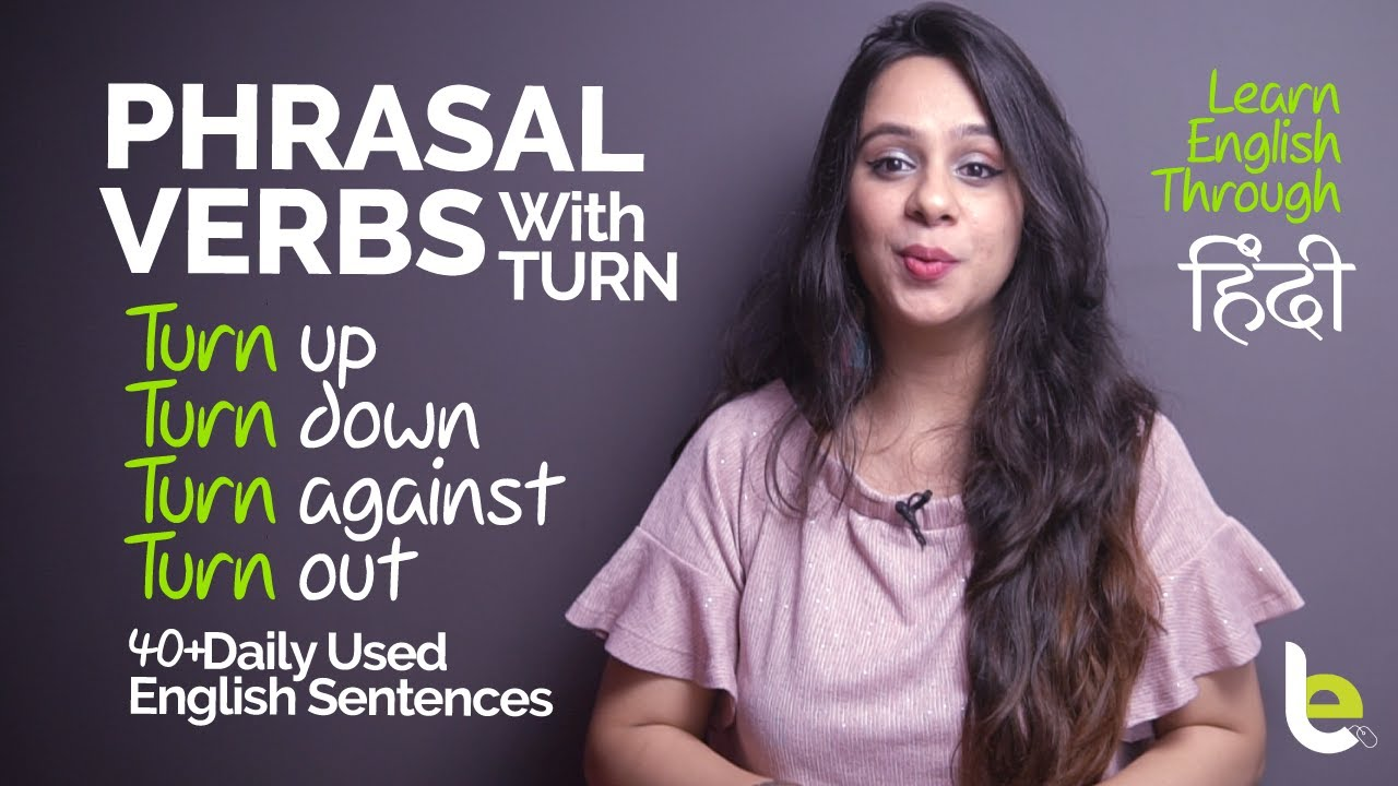 Phrasal Verbs With Turn For English Fluency
