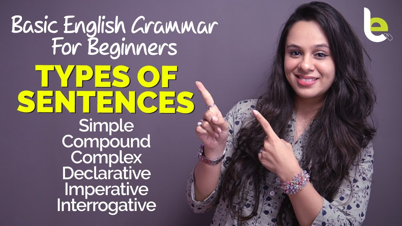 Types Of Sentences In English   Basic English Grammar Lesson For Beginners.