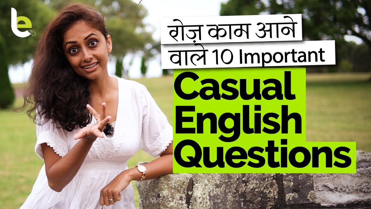 10 Casual English Questions & Answers For Daily Use In Conversations