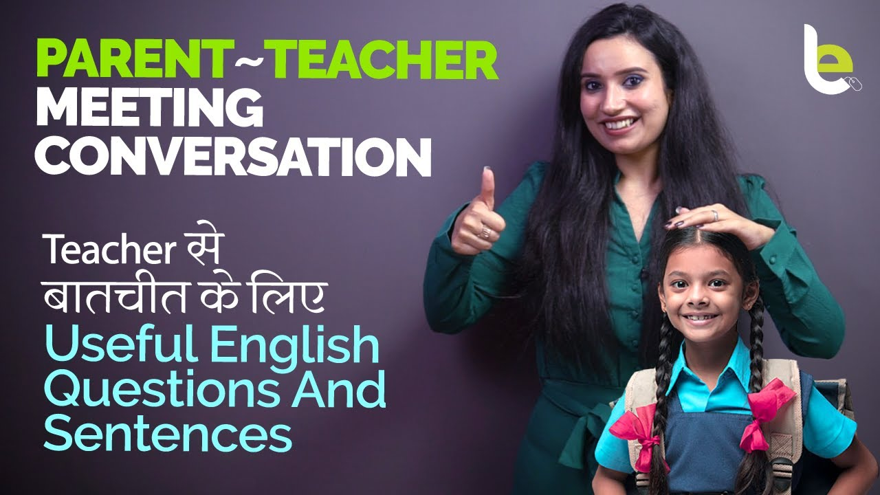 English Sentences & Questions For Parent Teacher Meeting (PTM) Conversation