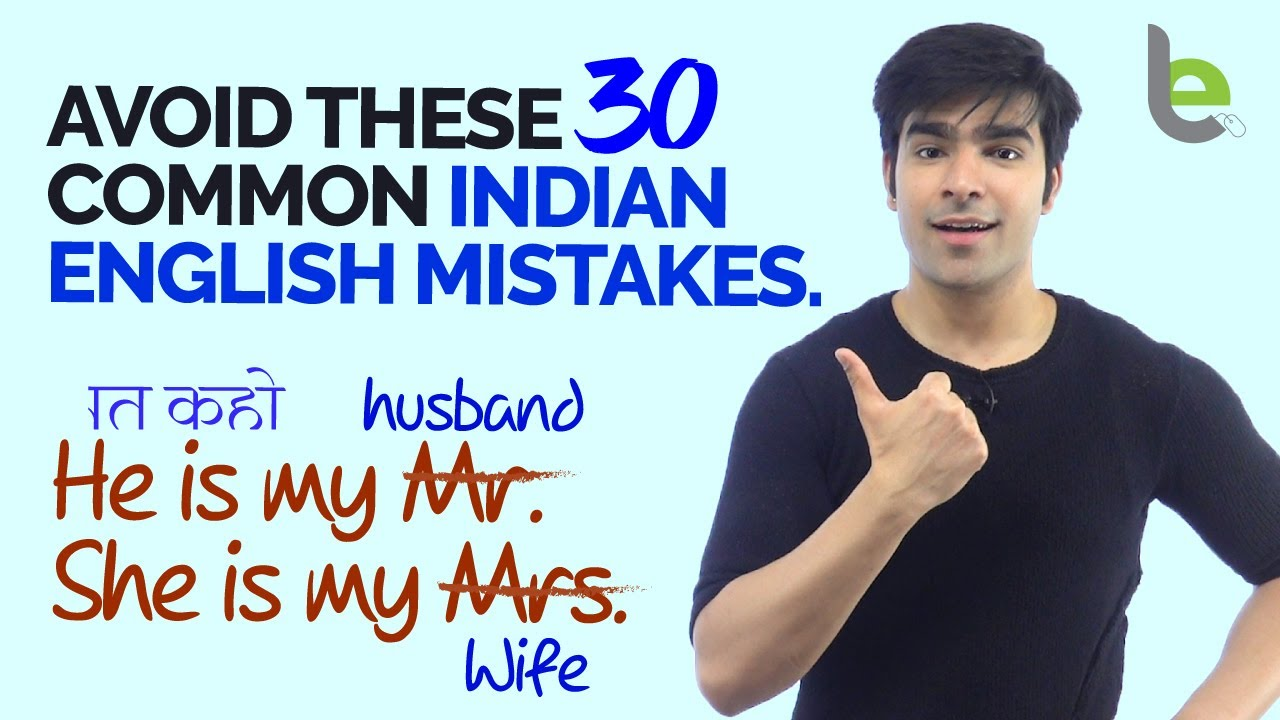 Avoid These Common English Mistakes Made In Indian English