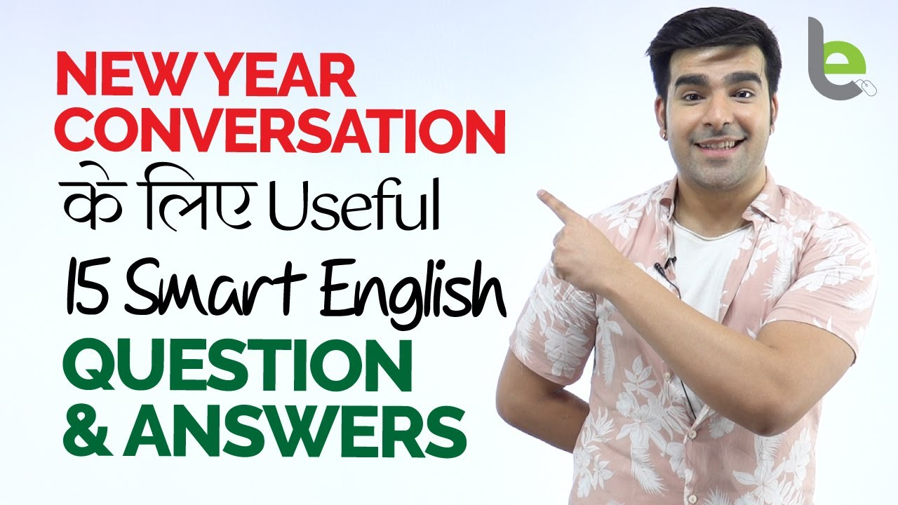 Useful English Question & Answers For New Year Conversation (2021) | English Speaking Practice In Hindi