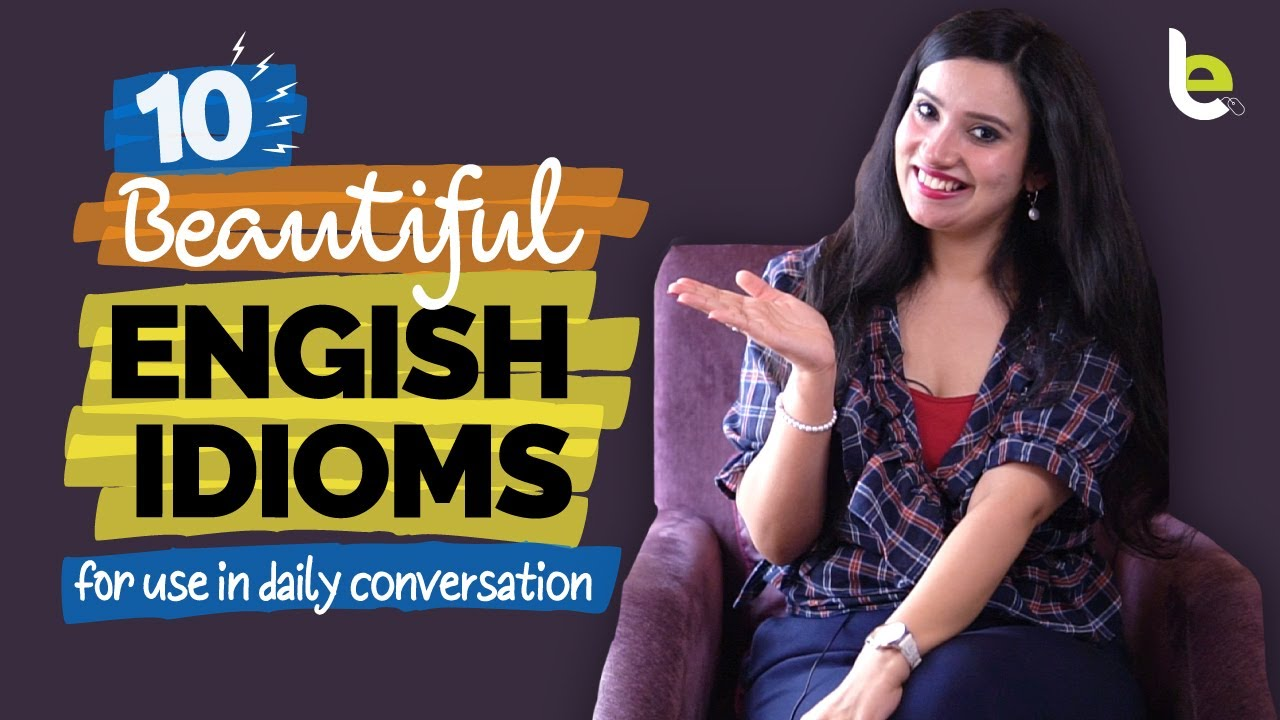 10 Beautiful English Idioms For Daily Conversations! Speak 5⭐ English Confidently!