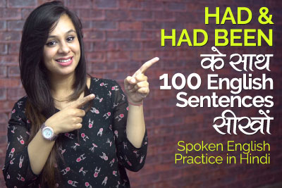English Grammar Practice Lesson in Hindi - Using Had and Had been