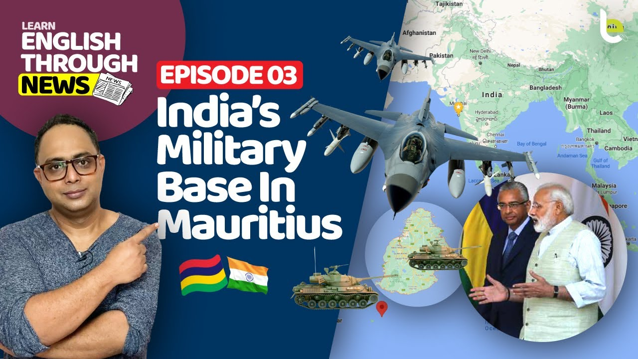 Learn Advanced English Through Daily Newspaper! India's Military Base In Mauritius | Build News Vocabulary Fast!
